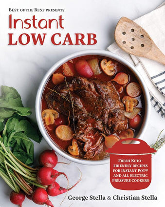 Instant Low Carb: Fresh Keto-Friendly Recipes for Instant Pot and All Electronic Pressure Cookers