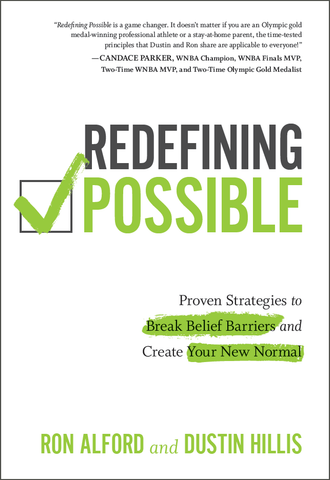 Redefining Possible: Proven Strategies to Break Belief Barriers and Create Your New Normal