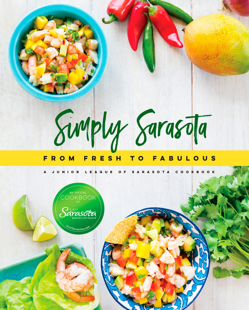 Simply Sarasota: From Fresh to Fabulous