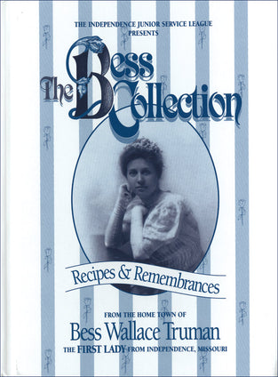 The Bess Collection: Recipes & Remembrances