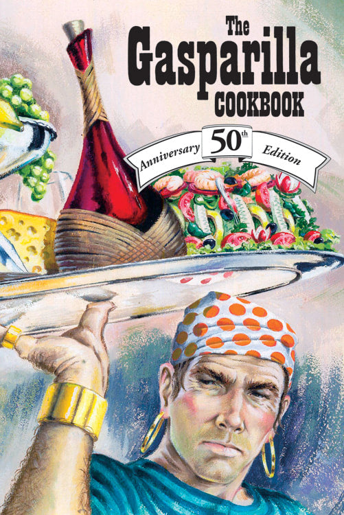 The Gasparilla Cookbook: 50th Anniversary Edition