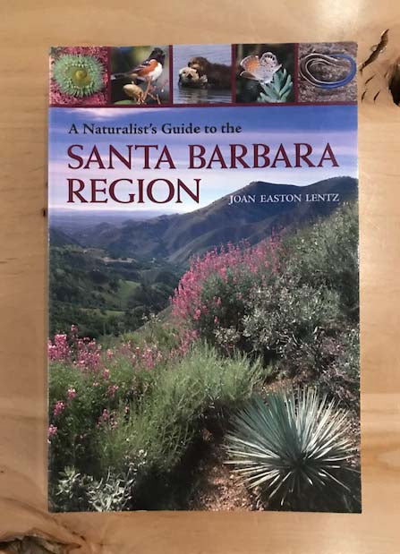 A Naturalist's Guide to the Santa Barbara Region | Joan Easton Lentz