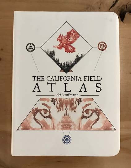 California Field Atlas | Obi Kaufmann