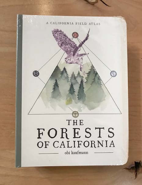 The Forests of California | A California Field Atlas | Obi Kaufmann