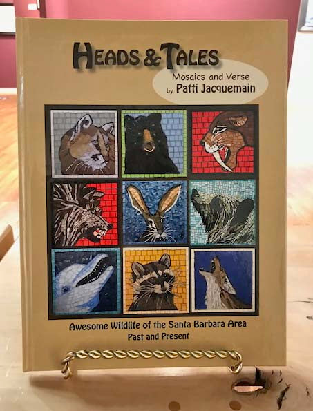 Heads & Tales | Awesome Wildlife of the Santa Barbara Area | Mosaics and Verse by Patti Jaquemain