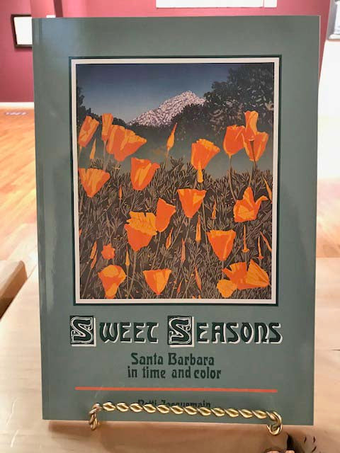 Sweet Seasons | Santa Barbara in Time and Color | Patti Jaquemain