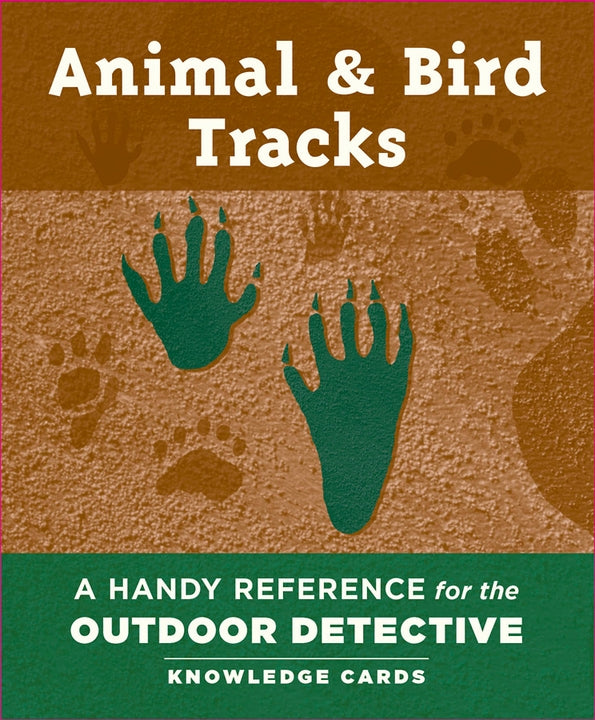 Animal & Bird Tracks | A Handy Reference for the Outdoor Detective | Knowledge Cards
