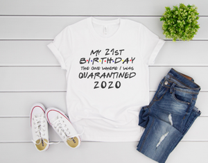 Friends Birthday T-Shirt