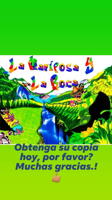 La Mariposa Y La Roca ( THE BUTTERFLY AND THE ROCK) in Spanish
