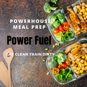 PowerFuel Meal Prep