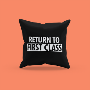 RETURN TO FIRST CLASS PILLOW 30x30 cm - WHITE - ROWONE
