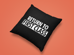 Load image into Gallery viewer, RETURN TO FIRST CLASS PILLOW 30x30 cm - WHITE - ROWONE
