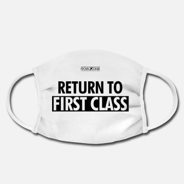 DESIGNER MASK - RETURN TO FIRST CLASS - ROWONE