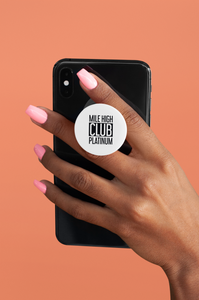 MILE HIGH CLUB PLATINUM POPSOCKET - ROWONE