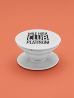 Load image into Gallery viewer, MILE HIGH CLUB PLATINUM POPSOCKET - ROWONE