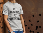 Load image into Gallery viewer, DO I LOOK LIKE I FLY ECONOMY? T-SHIRT – BLACK - ROWONE