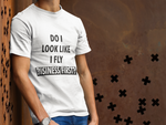 Load image into Gallery viewer, DO I LOOK LIKE I FLY BUSINESS/FIRST? T-SHIRT - BLACK - ROWONE