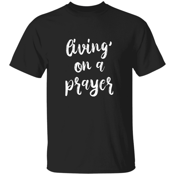 Shirt Living On a Prayer T-shirt, Super Soft Bella Canvas Unisex Short Sleeve T-Shirt  CC
