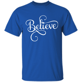 T-shirt Believe gift for girl shirt with optimistic print special gift - You Can Print