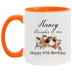 Birthday custom Mug orange Nancy  name mug 11OZ Accent Mug CC