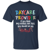 T-shirt Day care provider gift for Daycare service time CC - You Can Print