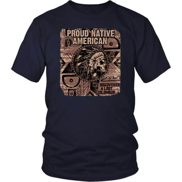 T-Shirt Proud Native American Shirt Unisex Tees under 20 - You Can Print