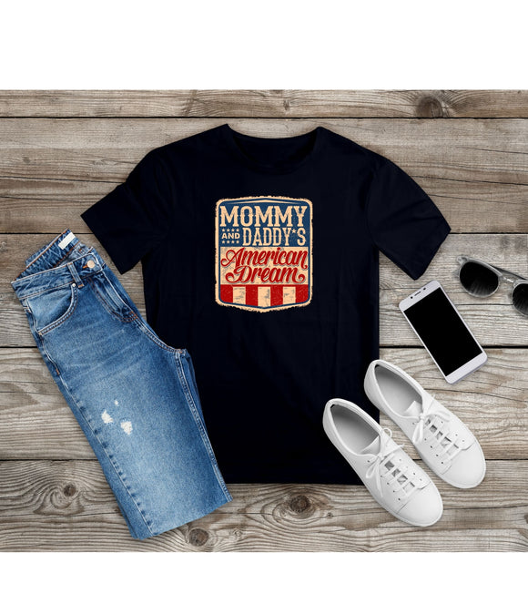 T-shirts Mommy and Daddy's American Dream Shirt Vintage Tee Unisex S-4XL - You Can Print