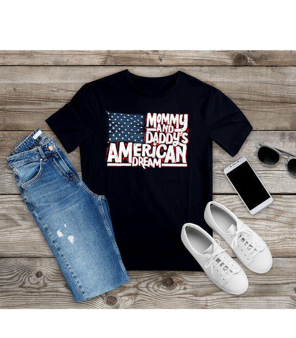 T-Shirt Mommy and daddy's American Dream Shirt US Flag Tee Unisex Shirt S-4XL - You Can Print
