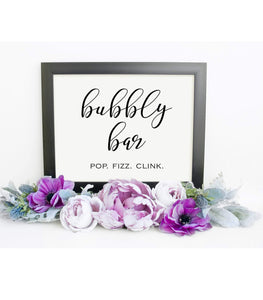 Bubbly Bar Sign, Bubbly Bar, Wedding Bridal Shower,Bubbly, Bachelorette, SHB - You Can Print