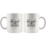 Ceramic Mug Blessed Mama - Mother's Day Gift - Breakfast Coffee Tea Mug With Quote - You Can Print