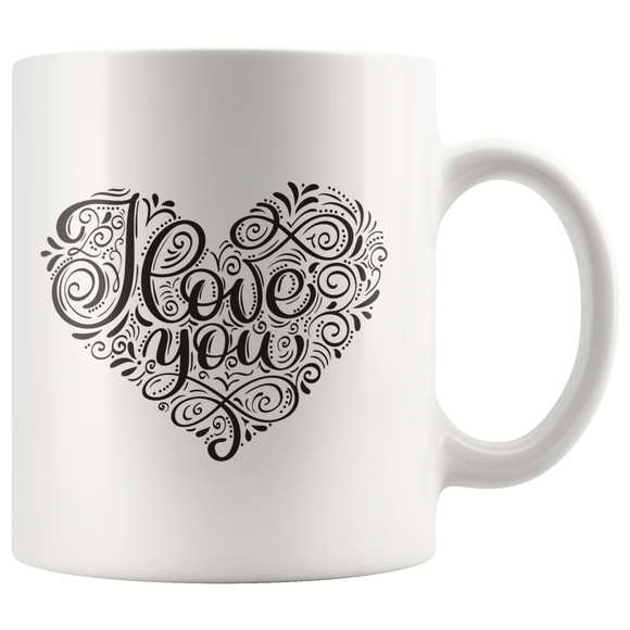 Ceramic Mug - I Love You - White Breakfast Tea Coffee Mug with Heart - You Can Print
