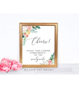 Cheers! Please Take a Drink Compliment of the Newlyweds Floral Open Bar Sign, PB - You Can Print