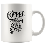 Coffee Warms Soul - 11 ounces Breakfast Mug - White Ceramic Tea Mug - Budget Friendly Gift Ideas - You Can Print