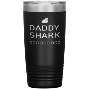 Daddy Shark - 20 ounce Double Wall Vacuum Insulated Tumbler - Travel Mug - You Can Print