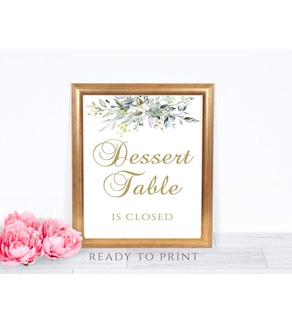 Dessert Table is Closed Sign Printable Dessert Bar is Closed Sign 5x7, 8x10, PDF, G1 - You Can Print