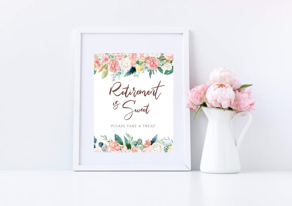 Digital Peach Blush Retirement is Sweet Template Retirement Party Sign, PB - You Can Print