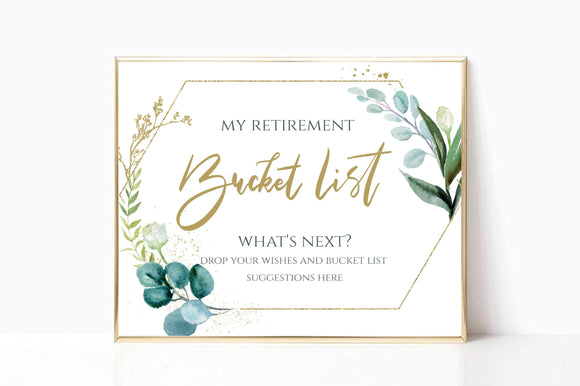 Digital White Greenery & Gold Retirement Bucket list Template Printable Sign, GG - You Can Print