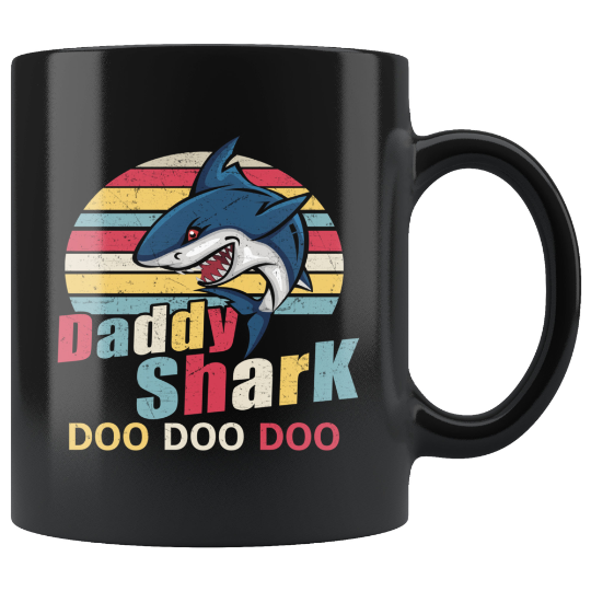 Coffee Mug Daddy Shark Doo Doo Doo BM11OZ 11 oz. Black Mug CC