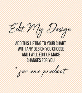 Edit My Design, Personalize My Order, Add-On, Custom Order - You Can Print