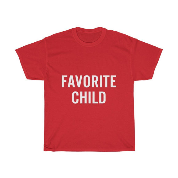 T-shirt Favorite Child Shirt | Moms Favorite Shirt | Dads Favorite Tee - You Can Print