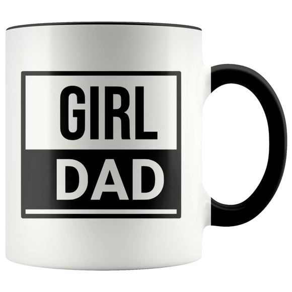 Girl Dad Mug, Great for Father's day, Baby Showers, New Dads - You Can Print