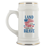 Beer Stein Land Of The Free Because Of The Brave July 4th Independence Day beer Pint - You Can Print