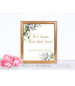 Green Foliage We Hope You Had Fun Printable favor Table Sign, G1 - You Can Print