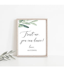 GREENERY Trust Me Can Dance Sign Wedding Bar Sign Reception Signs Wedding VO - You Can Print