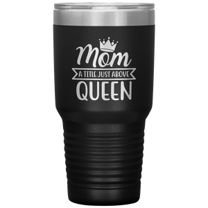 Insulated Tumbler Cup, Mother's Day Gift, Mom Coffee Mug, Metal Vacuum Tumbler, 30 oz - You Can Print