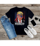 T-shirt Trump Independence Day 4th of July Merica Unisex Shirt - You Can Print
