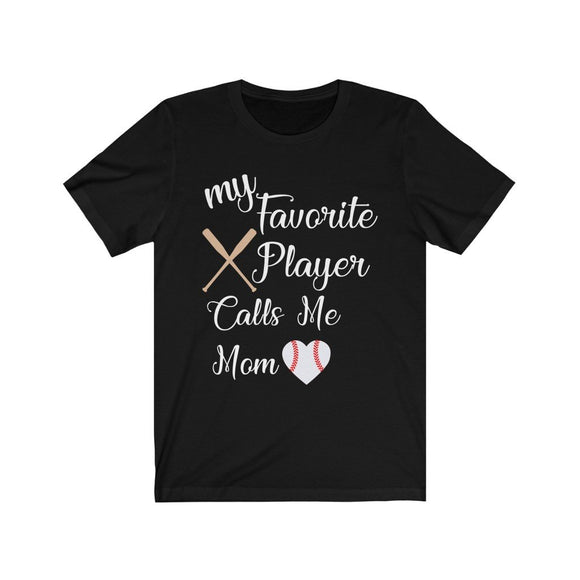 My Favorite Player Calls Me Mom Jersey Short Sleeve Women T-Shirt 6 Colors - You Can Print