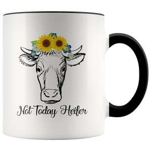 Not Today Heifer Not my pasture Mug Funny Cow saying 11 ounces Breakfast Coffee Hot Beverage Cup - You Can Print
