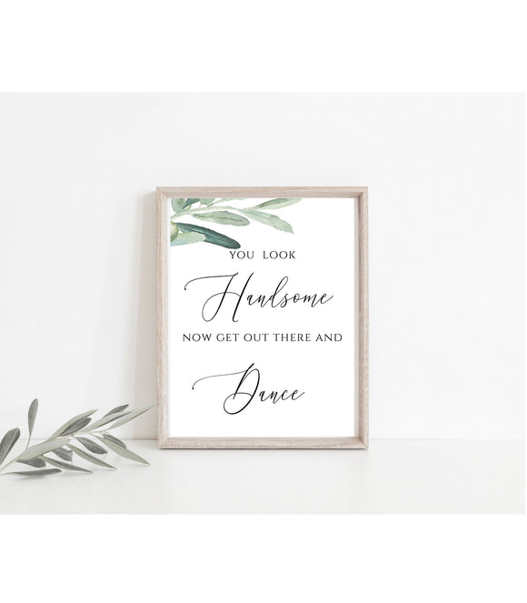 Wedding Bathroom Sign,Wedding Sign, Greenery Calligraphy Wedding Printable Bathroom Sign, You Look Handsome, Mens Wedding Restroom Sign VO - You Can Print
