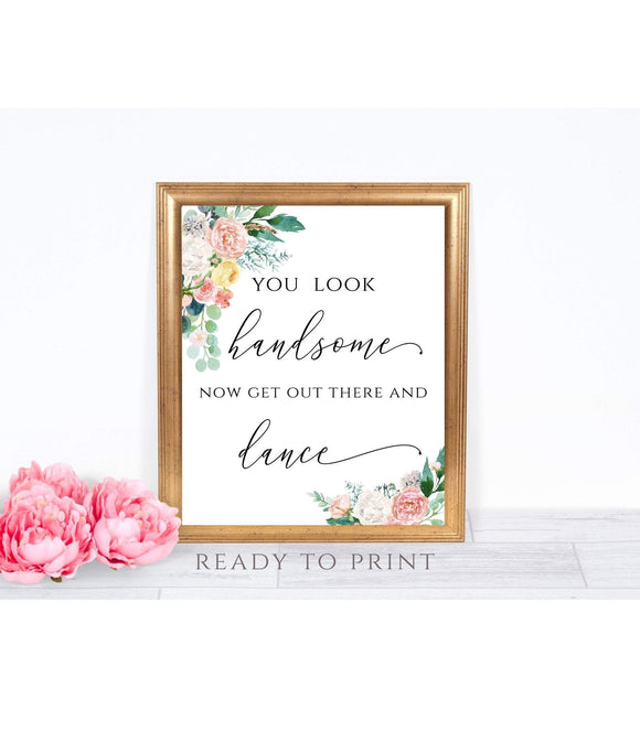 Wedding, Bridal Shower, Retirement Party Bathroom Sign Printable,Restroom Sign Template,You Look Handsome,Get out There and Dance, 8x10, PB - You Can Print